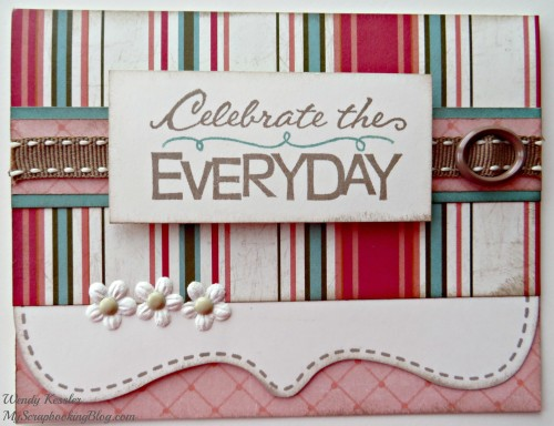 Celebrate the Everyday Card by Wendy Kessler