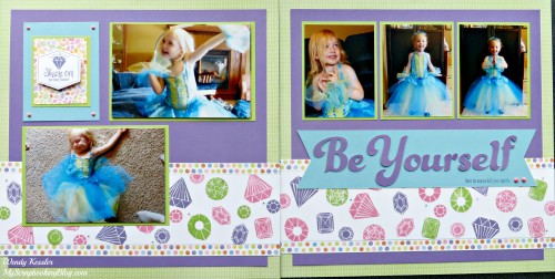 Be Yourself Layout by Wendy Kessler